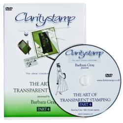 The Art of Transparent Stamping DVD Part 4 With Claritystamps