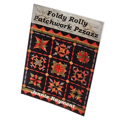 Foldy Rolly Patchwork Pzazz by Jennie Rayment