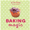 Baking Magic by Kate Shirazi