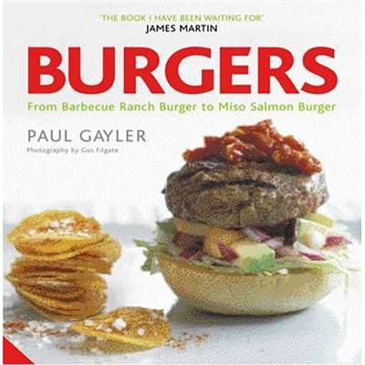 Burgers by Paul Gayler