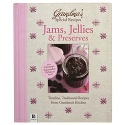 Grandmas Special Recipes Jams, Jellies and Preserves