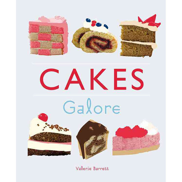 Cakes Galore Recipe Book No Colour