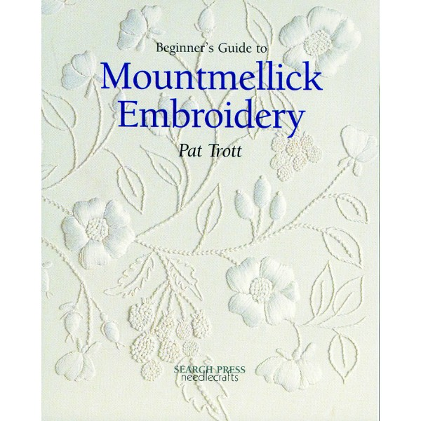 ISBN 9780855329198 Beginner's Guide to Mountmellick Embroidery No Colour