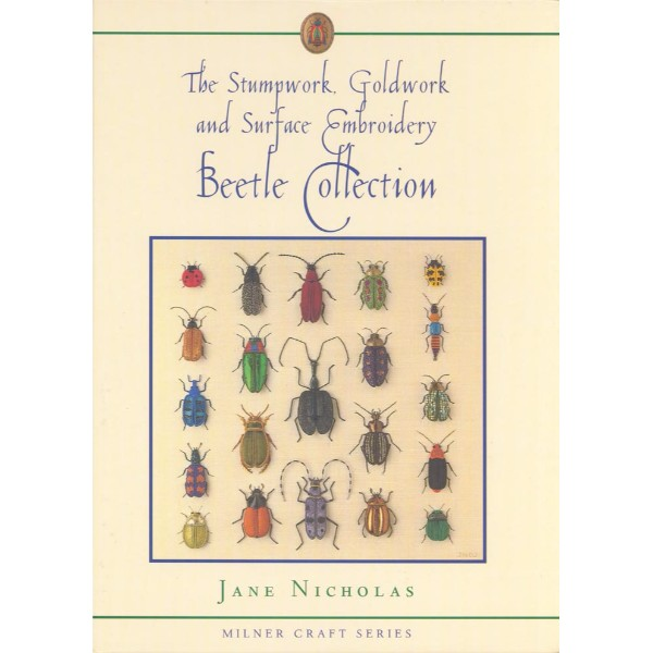 ISBN 9781863513180 Stumpwork, Goldwork & Surface Embroidery Beetle Collection No Colour