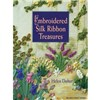 ISBN 9781863513470 Embroidered Silk Ribbon Treasures