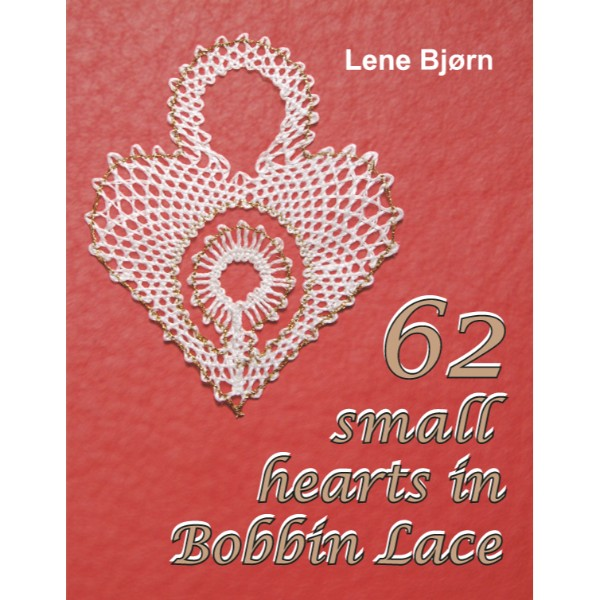 ISBN 9788778471062 62 Small Hearts in Bobbin Lace No Colour