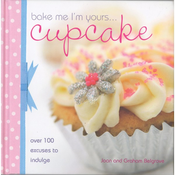ISBN 9780715327265 Bake Me I'm Yours...Cupcake No Colour