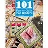 ISBN 9781590122006 101 Fun-to-Quilt Pot Holders