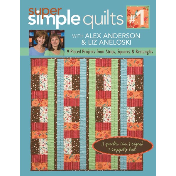 ISBN 9781571205629 Super Simple Quilts Number 1 With Alex Anderson & Liz Aneloski No Colour