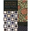 ISBN 9781571204530 Making History Quilts & Fabric From 1890-1970