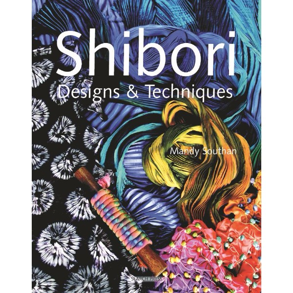 ISBN 9781844482696 Shibori Designs & Techniques No Colour