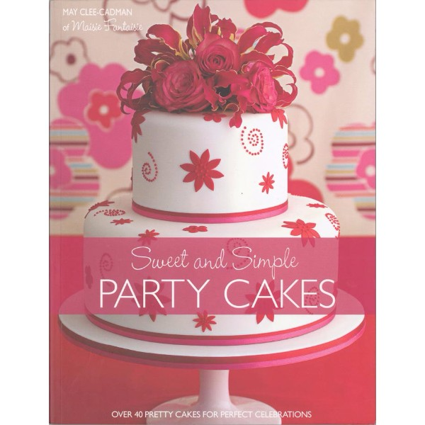 ISBN 9780715326879 Sweet and Simple Party Cakes No Colour