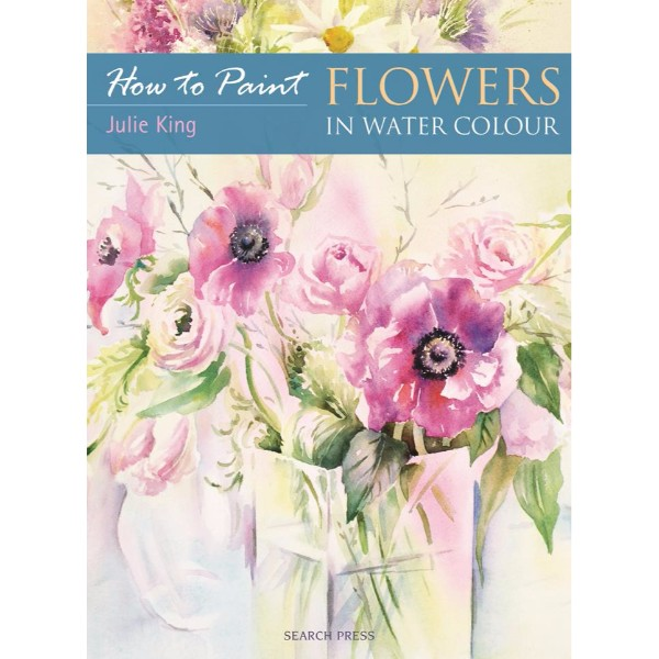 ISBN 9781844482672 How to Paint Flowers in Water Colour No Colour