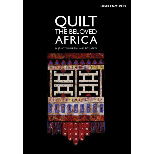 ISBN 9781863513951 Quilt the Beloved Africa No Colour