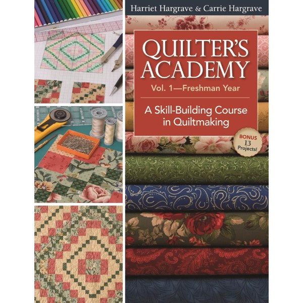 ISBN 9781571205940 Quilters Academy Vol 1 - Freshman Year No Colour