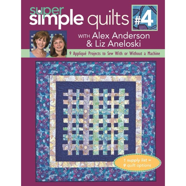 ISBN 9781571206626 Super Simple Quilts Number 4 With Alex Anderson & Liz Aneloski No Colour