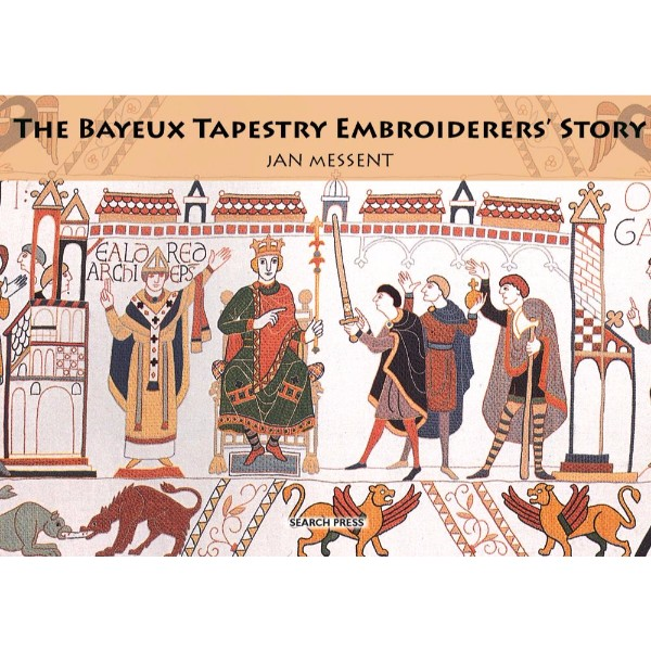 ISBN 9781844485840 The Bayeux Tapestry Embroiderers' Story No Colour