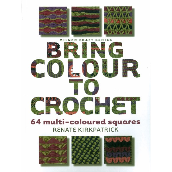 ISBN 9781863514149 Bring Colour to Crochet No Colour