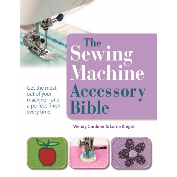 ISBN 9781844486878 The Sewing Machine Accessory Bible No Colour