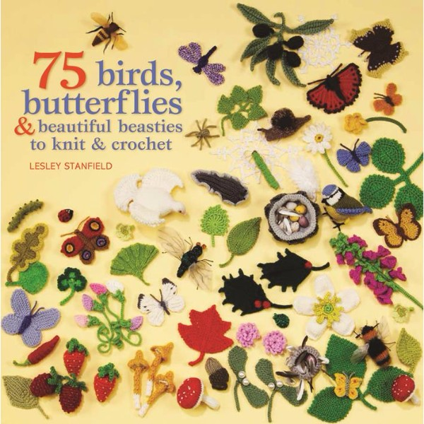 ISBN 9781844486168 75 Birds, Butterflies & Beautiful Beasties to Knit & Crochet No Colour