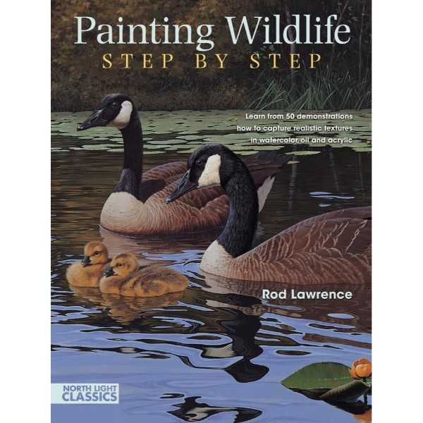 ISBN 9781440303890 Painting Wildlife Step by Step No Colour