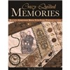 ISBN 9781607052272 Crazy Quilted Memories