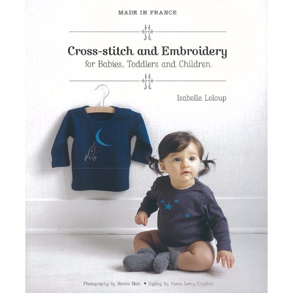 ISBN 9781742661308 Made in France Cross-Stitch and Embroidery for Babies, Toddlers and Children No Colour