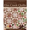 ISBN 9781607054023 Traditions From Elm Creek Quilts