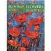 ISBN 9781844485826 How to Paint Flowers in Acrylics