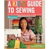 ISBN 9781607057512 A Kid's Guide To Sewing