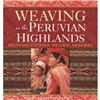 ISBN 9780983886037 Weaving in the Peruvian Highlands