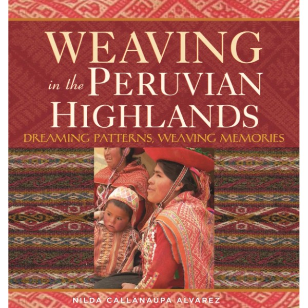 ISBN 9780983886037 Weaving in the Peruvian Highlands No Colour