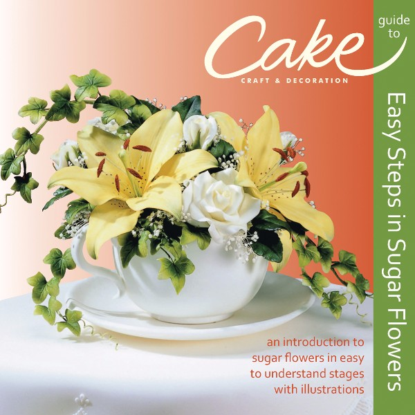 ISBN 9780957427716 Easy Steps in Sugar Flowers No Colour