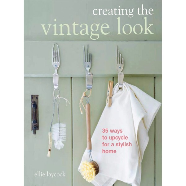 ISBN 9781782490425 Creating the Vintage Look No Colour