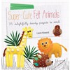 ISBN 9781782490586 Super-Cute Felt Animals