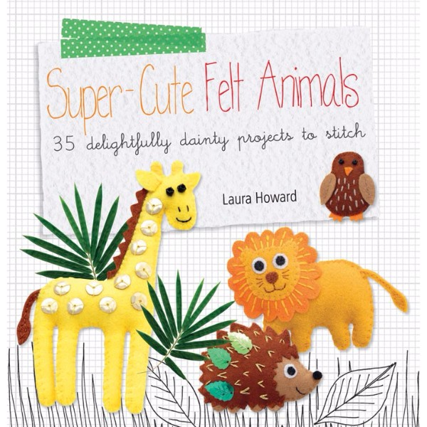 ISBN 9781782490586 Super-Cute Felt Animals No Colour