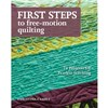 ISBN 9781607056720 First Steps To Free-motion Quilting