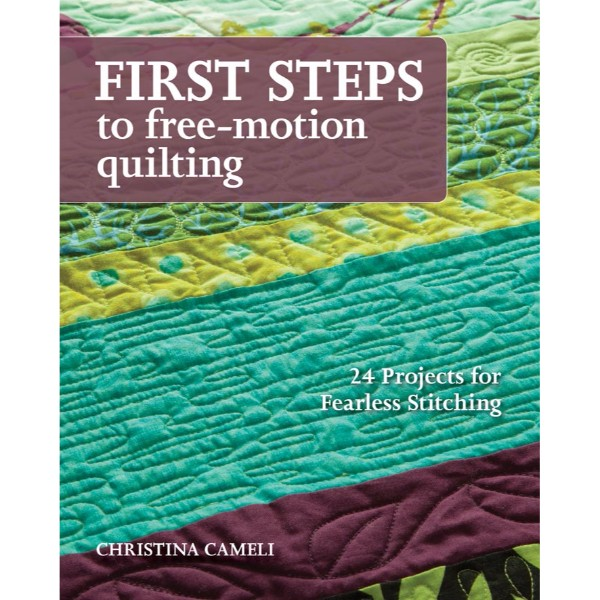 ISBN 9781607056720 First Steps To Free-motion Quilting No Colour