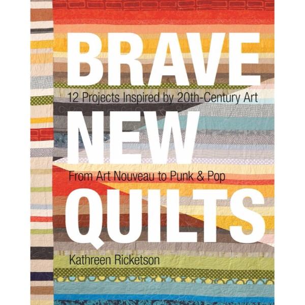ISBN 9781607057192 Brave New Quilts No Colour
