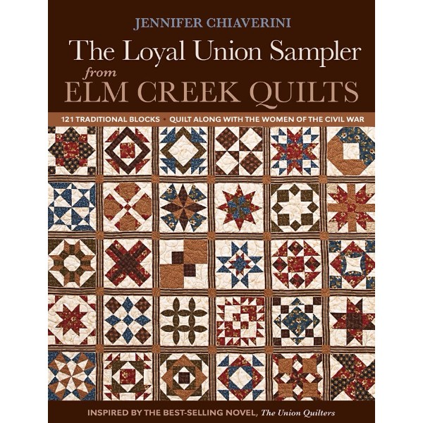 ISBN 9781607057659 Loyal Union Sampler From Elm Creek Quilts No Colour