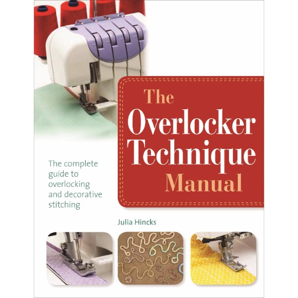 The Overlocker Technique Manual No Colour
