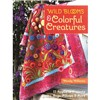 ISBN 9781607058724 Wild Blooms & Colorful Creatures