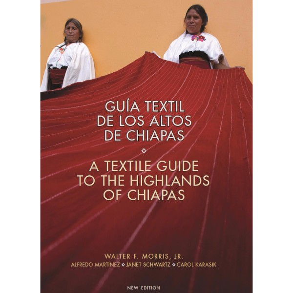 ISBN 9780983886006 A Textile Guide to the Highlands of Chiapas No Colour