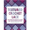 ISBN 9781863514309 Textured Crochet Lace
