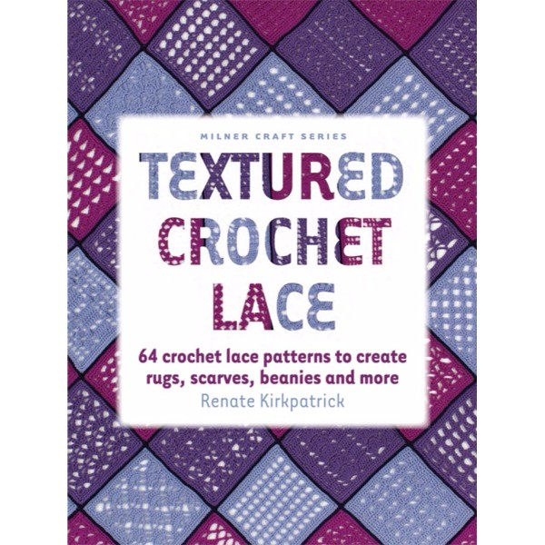ISBN 9781863514309 Textured Crochet Lace No Colour