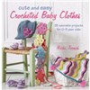ISBN 9781908170293 Cute and Easy Crocheted Baby Clothes