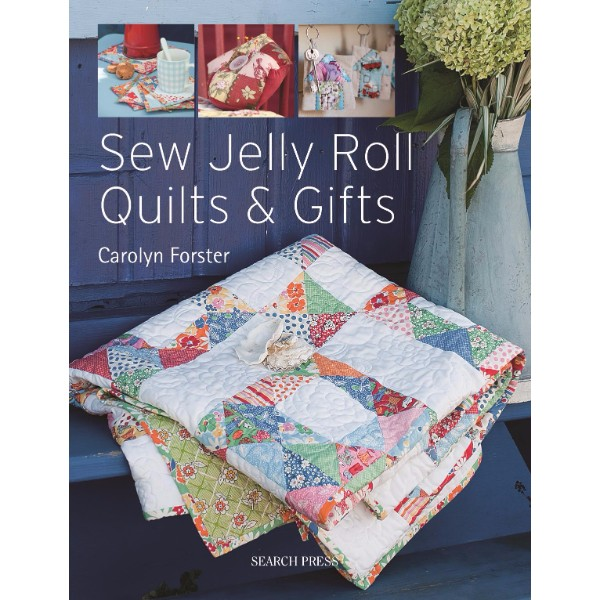 Sew Jelly Roll Quilts and Gifts No Colour