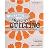 ISBN 9781607055372 Beginner's Guide to Free-Motion Quilting