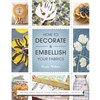 ISBN 9781844488339 How to Decorate and Embellish Your Fabrics