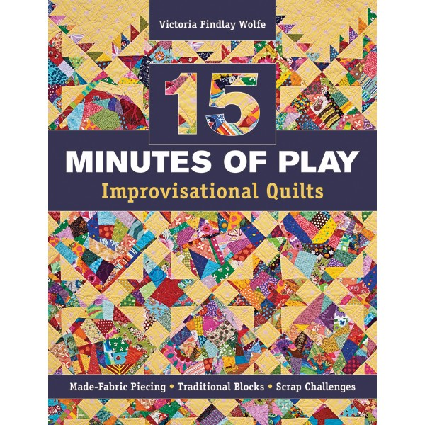 ISBN 9781607055860 15 Minutes of Play – Improvisational Quilts No Colour